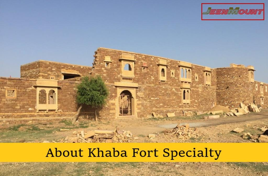 History and Attractions of Khaba Fort Jaisalmer