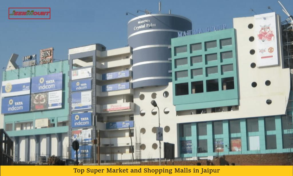 Top Super Markets and Shopping Malls in Jaipur