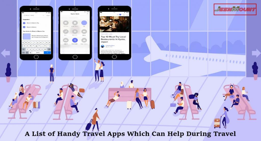 A List of Handy Travel Apps Which Can Help During Travel