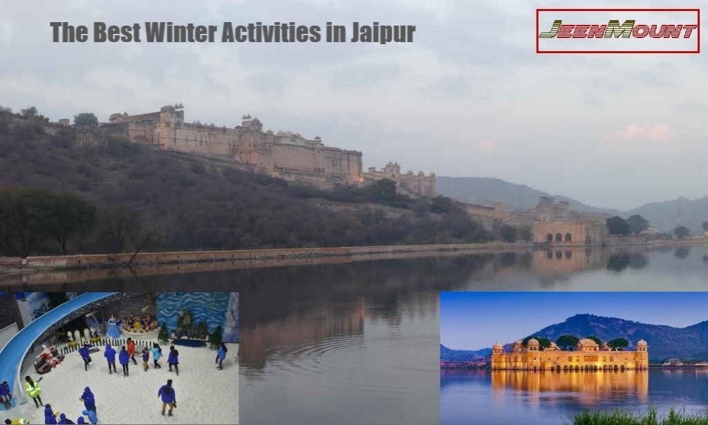 The Best Winter Activities in Jaipur
